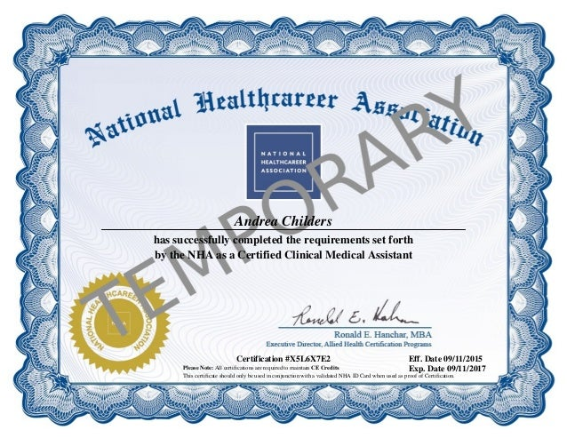 Elegant Andrea Childers Has Successfully Completed The Requirements Set Forth By  The NHA As A Certified Clinical