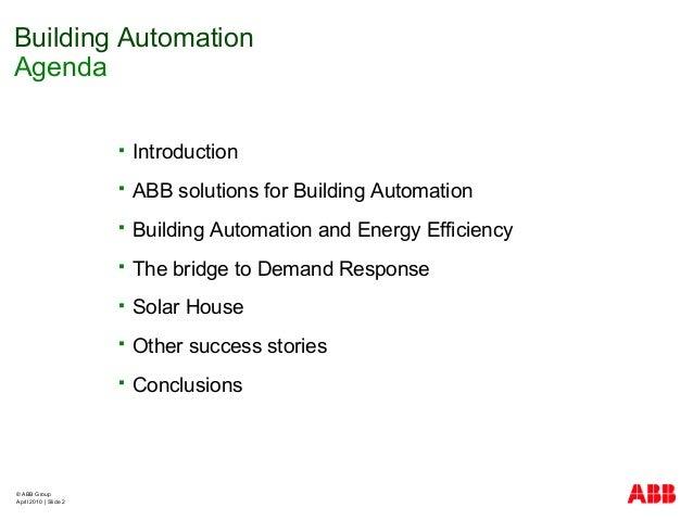 © ABB Group April 2010   Slide 2  Introduction  ABB solutions for Building Automation  Building Automation and Energy E...