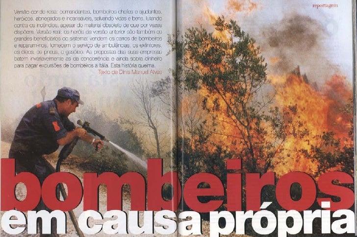Bombeiros em causa própria