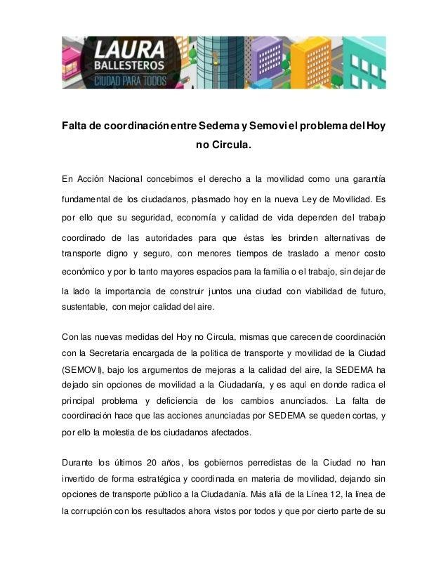 Falta de coordinación entre Sedema y Semoviel problema delHoy no Circula. En Acción Nacional concebimos el derecho a la mo...