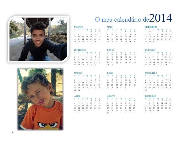 O meu calendário de JANEIRO D  S  T  5 12 19 26  6 13 20 27  7 14 21 28  MAIO Q 1 8 15 22 29  Q 2 9 16 23 30  S 3 10 17 24...