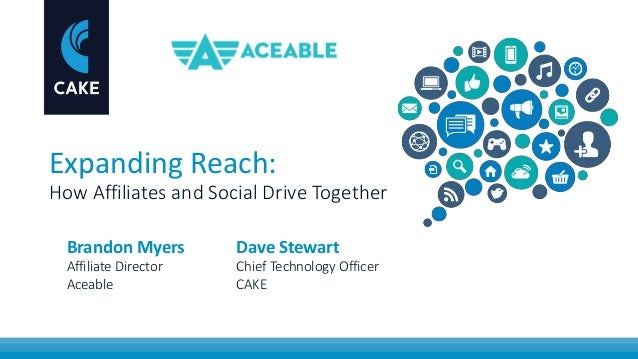 Expanding Reach: How Affiliates and Social Drive Together Brandon Myers Affiliate Director Aceable Dave Stewart Chief Tech...