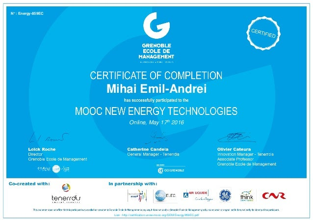 Mihai Emil-Andrei Online, May 17th 2016 Lien : http://certification.unow-mooc.org/GEM/Energy/859EC.pdf N° : Energy-859EC