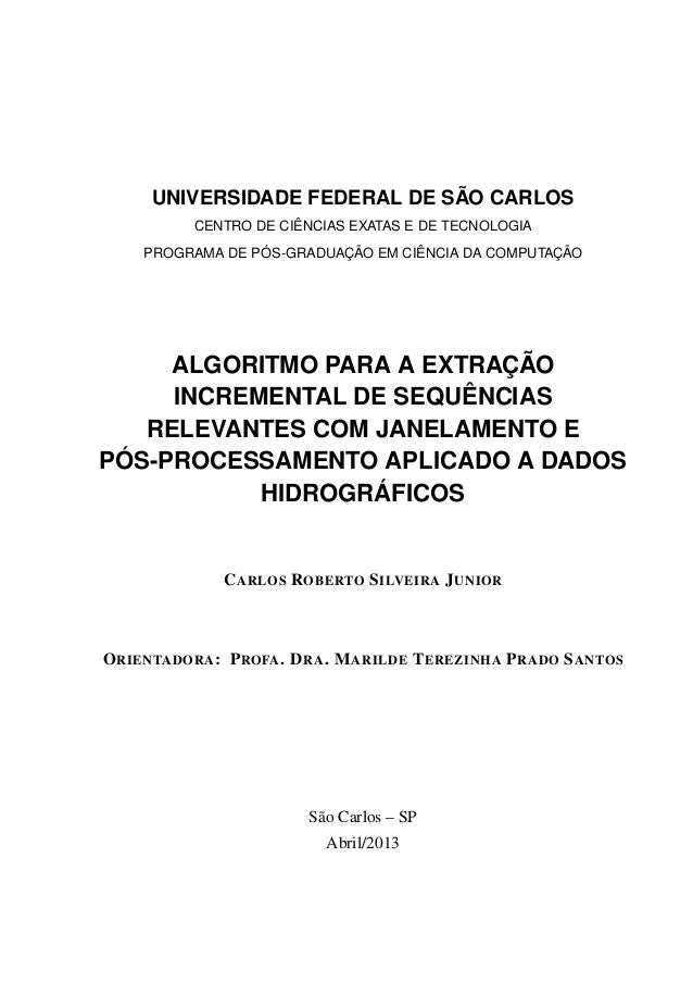 UNIVERSIDADE FEDERAL DE SÃO CARLOS CENTRO DE CIÊNCIAS EXATAS E DE TECNOLOGIA PROGRAMA DE PÓS-GRADUAÇÃO EM CIÊNCIA DA COMPU...