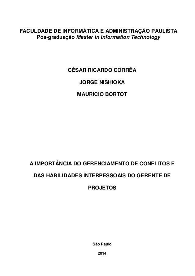 FACULDADE DE INFORMÁTICA E ADMINISTRAÇÃO PAULISTA Pós-graduação Master in Information Technology CÉSAR RICARDO CORRÊA JORG...