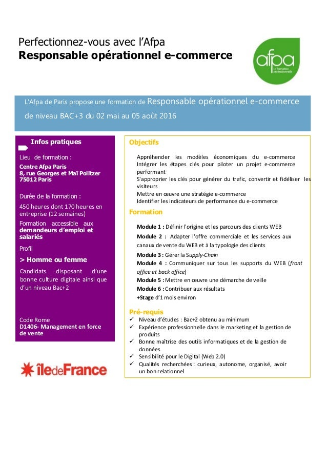 Perfectionnez-vous avec l'Afpa Responsable opérationnel e-commerce L'Afpa de Paris propose une formation de Responsable op...