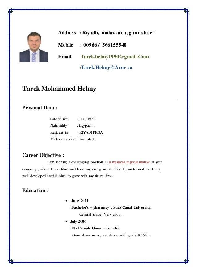 Address : Riyadh, malaz area, garir street Mobile : 00966 / 566155540 Email :Tarek.helmy1990@gmail.Com :Tarek.Helmy@Arac.s...