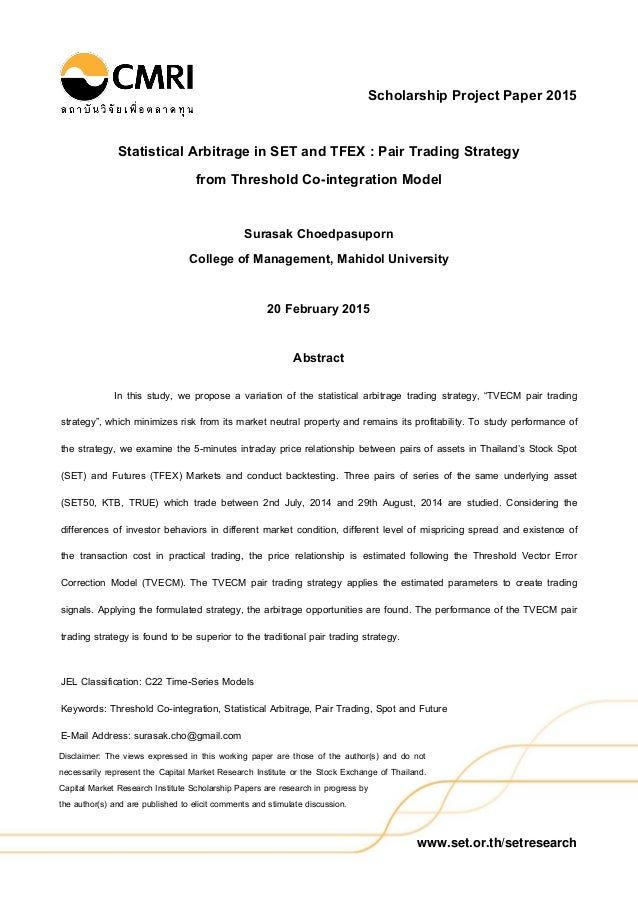 www.set.or.th/setresearch Disclaimer: The views expressed in this working paper are those of the author(s) and do not nece...