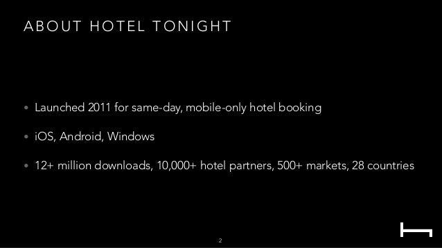 Hotel Tonight - Mobile Innovation Summit Slide 2