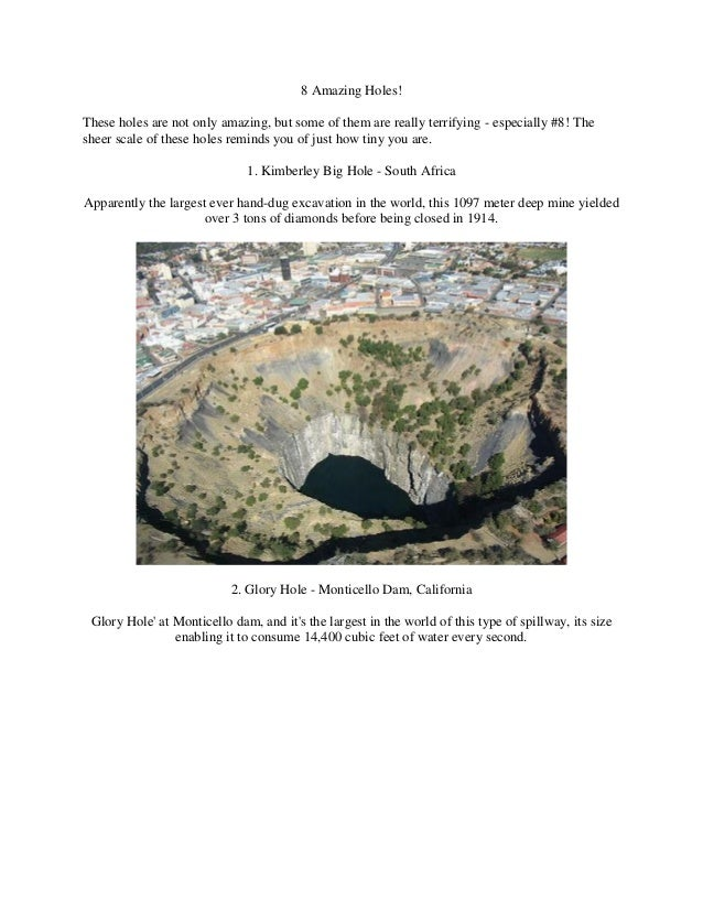 8 Amazing Holes!These holes are not only amazing, but some of them are really terrifying - especially #8! Thesheer scale o...