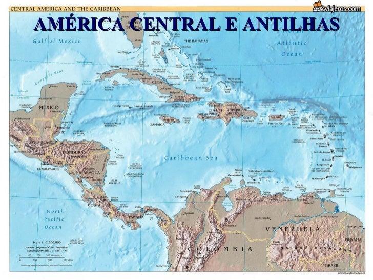 AMÉRICA CENTRAL E ANTILHAS