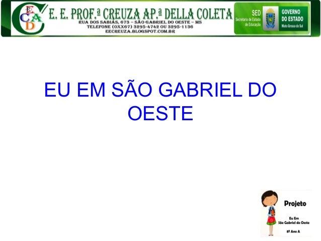 EU EM SÃO GABRIEL DO OESTE
