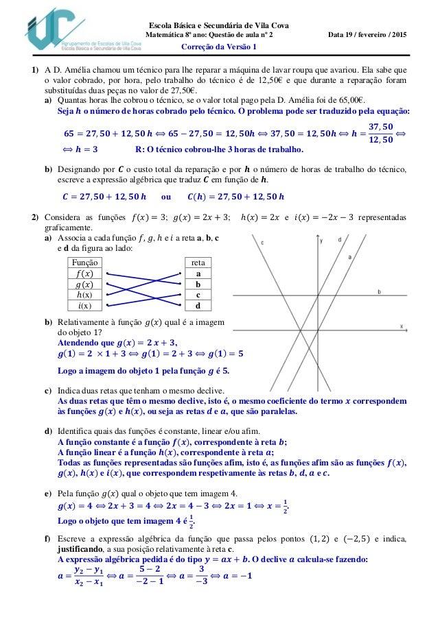 Escola Básica e Secundária de Vila Cova Matemática 8º ano: Questão de aula nº 2 Data 19 / fevereiro / 2015 Correção da Ver...