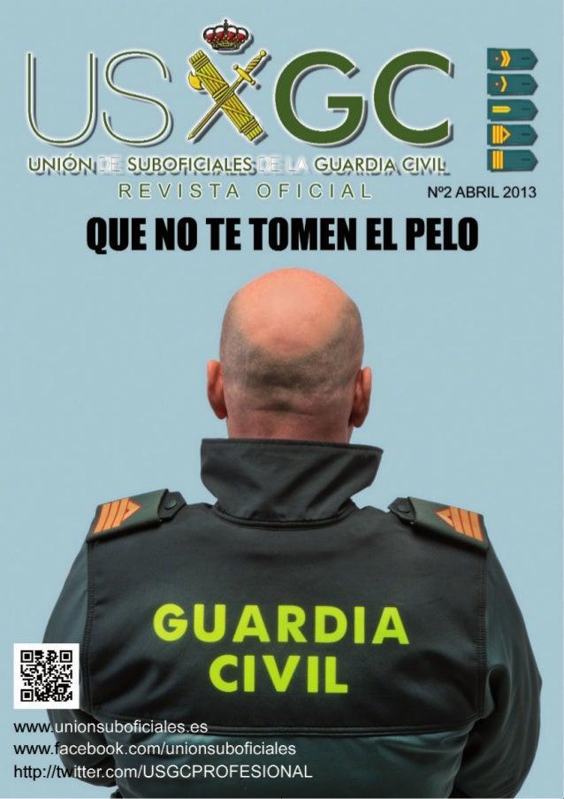 1 UNION DE SUBOFICIALES DE LA GUARDIA CIVIL www.unionsuboficiales.es - www.facebook.com/unionsuboficiales - http://twitter...