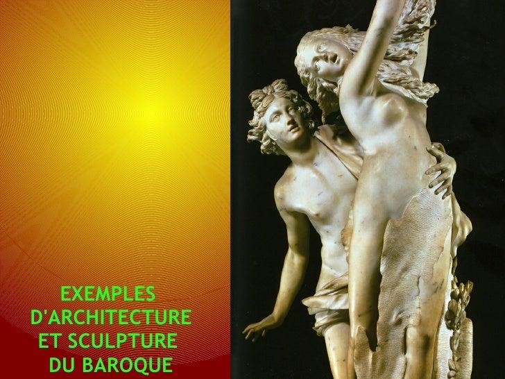 EXEMPLESDARCHITECTURE ET SCULPTURE  DU BAROQUE