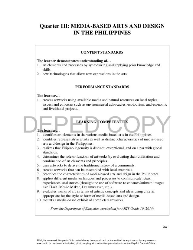 DEPED COPY 257 Quarter III: MEDIA-BASED ARTS AND DESIGN IN THE PHILIPPINES CONTENT STANDARDS The learner demonstrates unde...