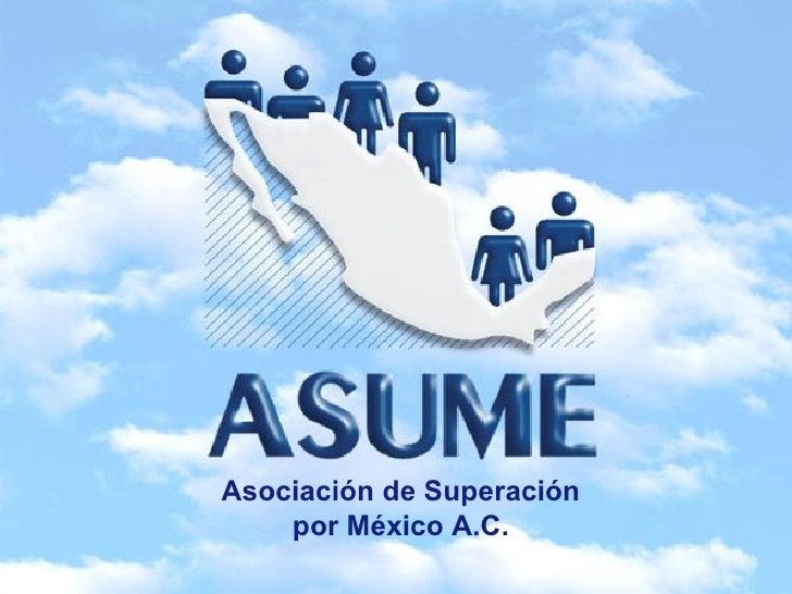 Asociación de Superación    por México A.C.