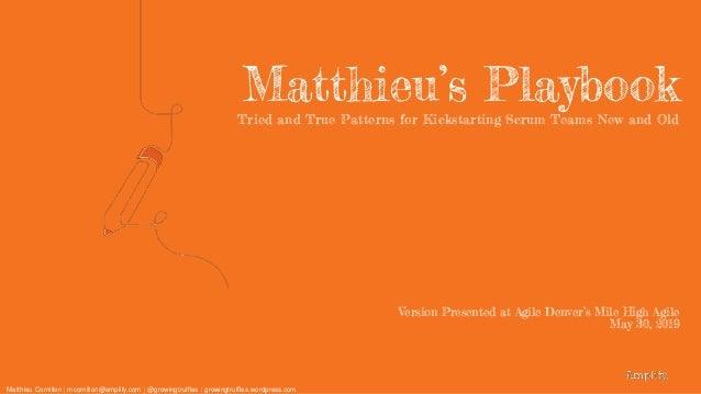 Matthieu Cornillon   mcornillon@amplify.com   @growingtruffles   growingtruffles.wordpress.com Matthieu's PlaybookTried an...
