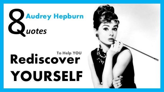 Audrey hepburn quotes