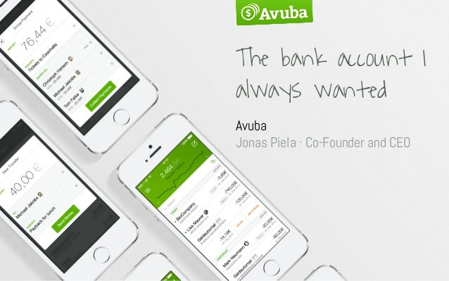The bank account I always wanted Avuba Jonas Piela · Co-Founder and CEO