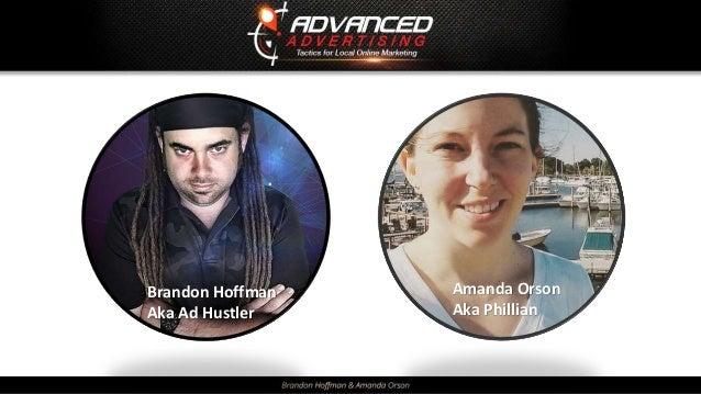 Brandon Hoffman Aka Ad Hustler Amanda Orson Aka Phillian