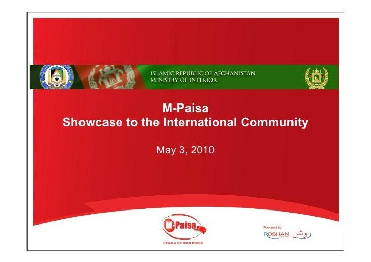 M-Paisa Showcase to the International Community                May 3, 2010