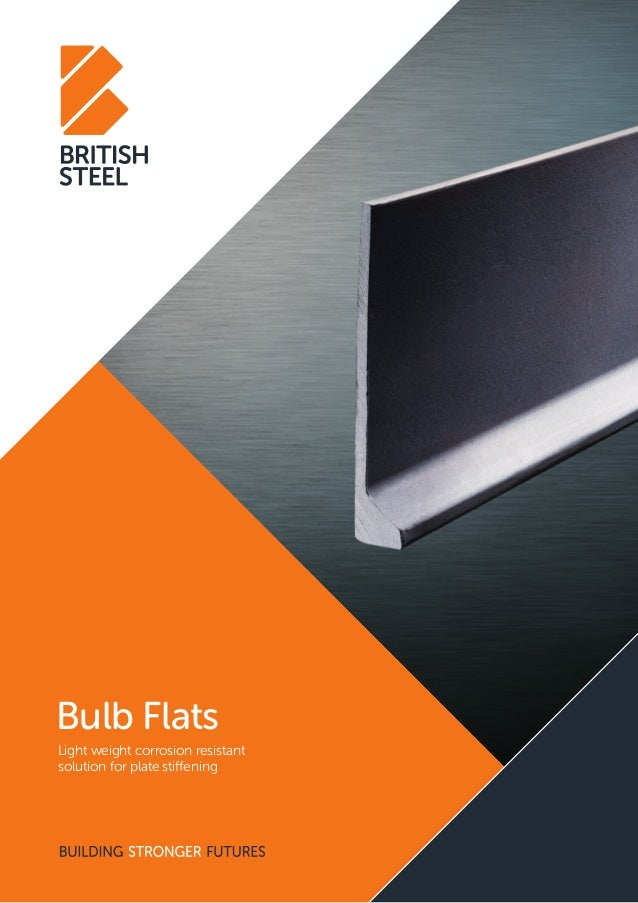 Bulb Flats Light weight corrosion resistant solution for plate stiffening
