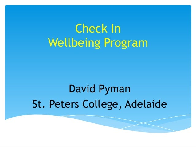Check In  Wellbeing Program David Pyman St. Peters College, Adelaide