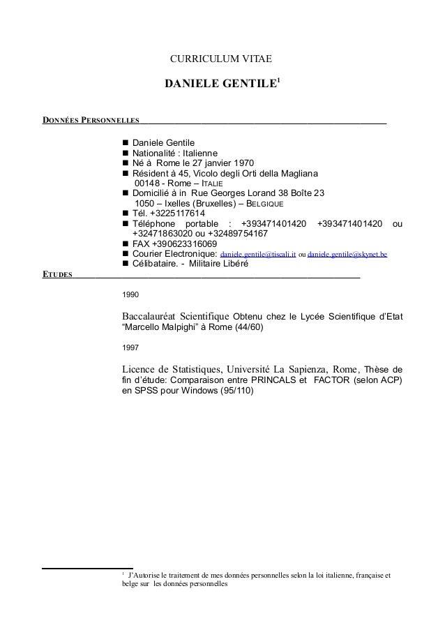 CURRICULUM VITAE DANIELE GENTILE1 DONNÉES PERSONNELLES  Daniele Gentile  Nationalité : Italienne  Né à Rome le 27 janvi...
