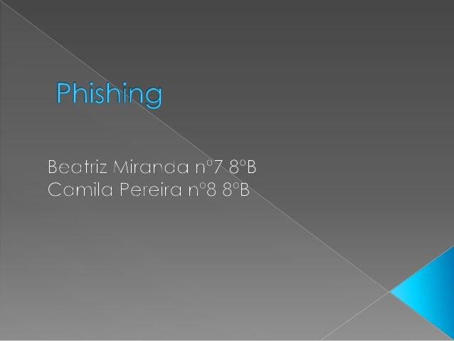""" O que é o Phishing?  Como prevenir o Phishing  Como agir se for alvo de Phishing  Exemplos de """"esquemas"""" de Phishing"""