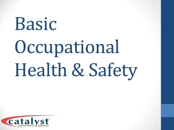Basic Occupational Health & Safety<br />