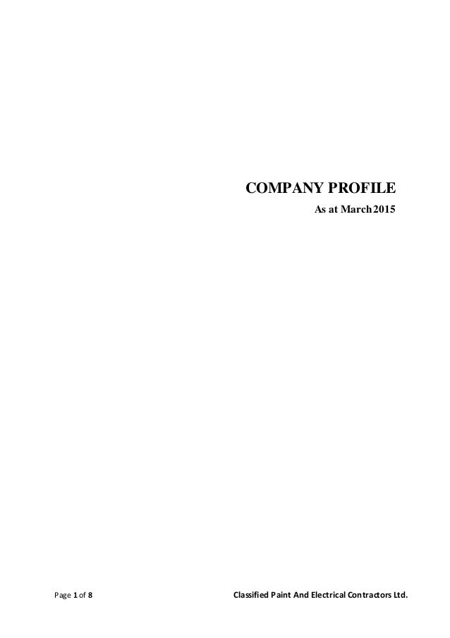 Page 1 of 8 Classified Paint And Electrical Contractors Ltd. COMPANY PROFILE As at March2015
