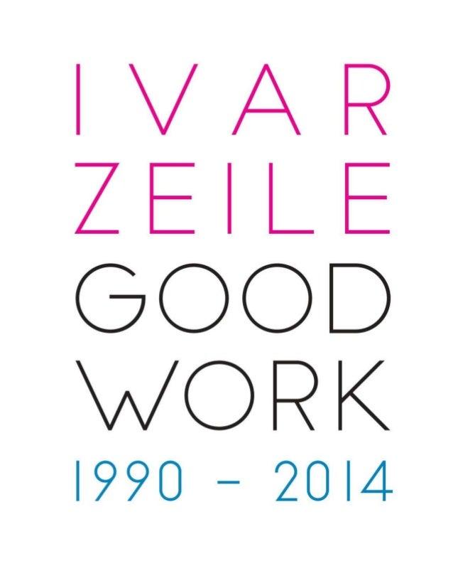 IVAR ZEILE - GOOD WORK