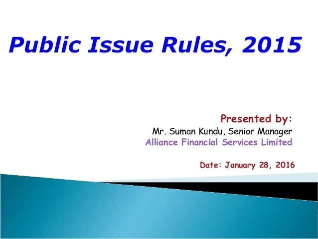 Presented by: Mr. Suman Kundu, Senior Manager Alliance Financial Services Limited Date: January 28, 2016