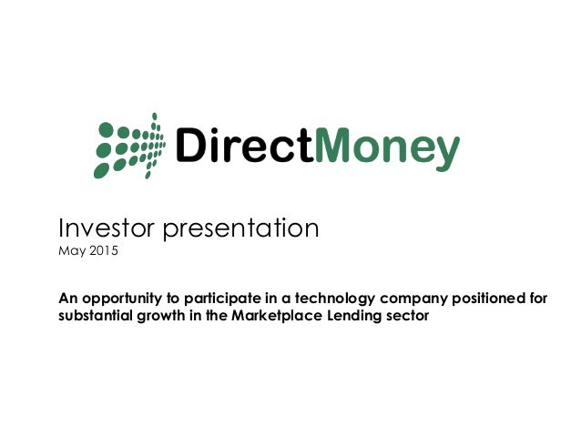 Investor presentation May 2015 An opportunity to participate in a technology company positioned for substantial growth in ...