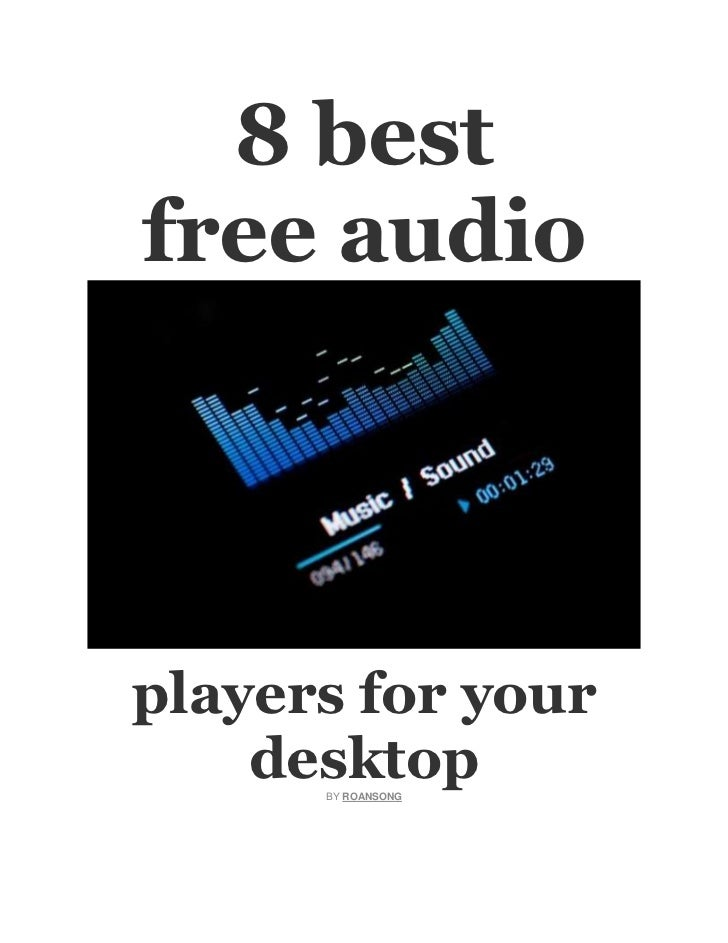 8 bestfree audioplayers for your    desktop      BY ROANSONG
