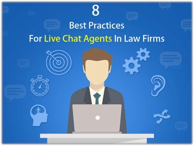 8 Best Practices For Live Chat Agents In Law Firms Legal Chat Service