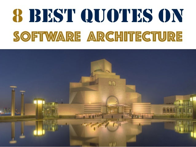8 best quotes on software architecture