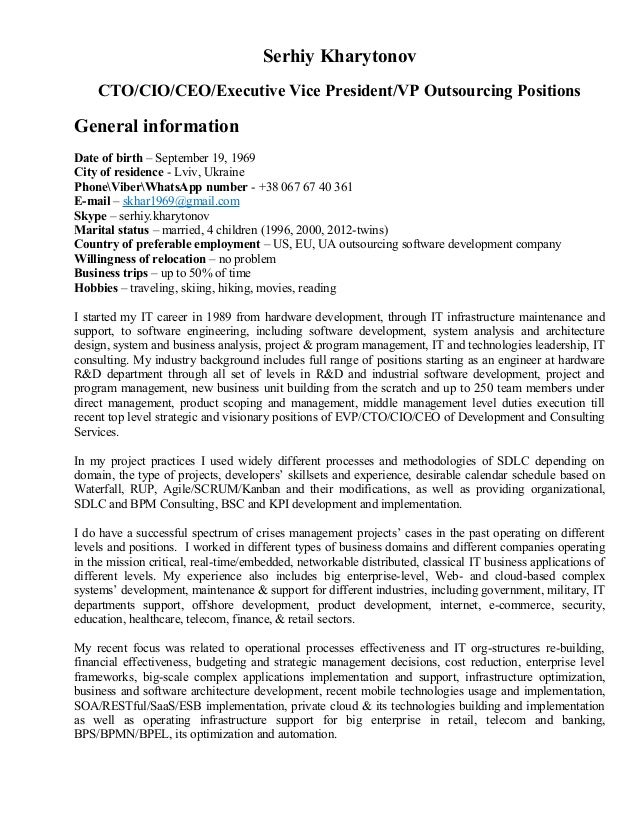 Serhiy Kharytonov CTO/CIO/CEO/Executive Vice President/VP Outsourcing Positions General information Date of birth – Septem...