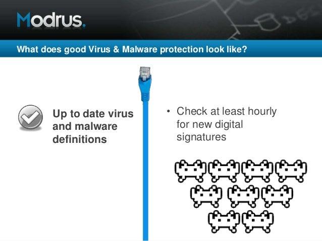 42 Regular, scheduled virus scans on devices