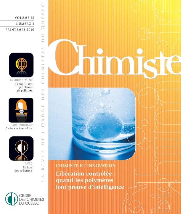 VOLUME 22 NUMÉRO 2 ÉTÉ 2007 Larevuedel'OrdredeschimistesduQuébec ENVIRONNEMENT Le top 10 des problèmes de pollution VOLUME...