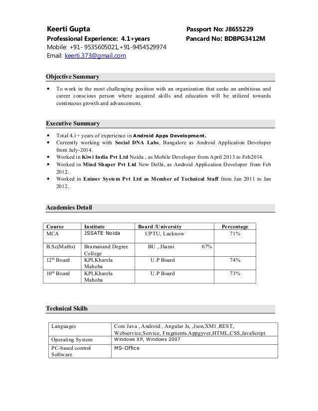 Keerti Gupta Passport No: J8655229 Professional Experience: 4.1+years Pancard No: BDBPG3412M Mobile: +91- 9535605021,+91-9...
