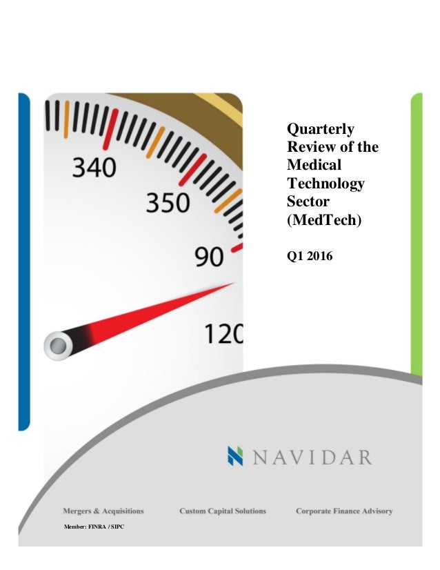 quarterly review   medical technology sector