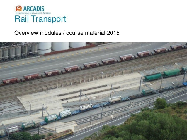 V2010-1 Rail Transport Overview modules / course material 2015