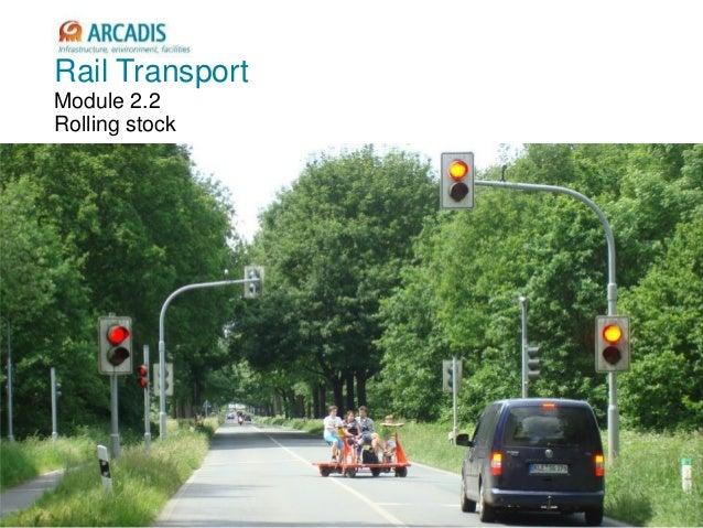 V2010-1 Rail Transport Module 2.2 Rolling stock