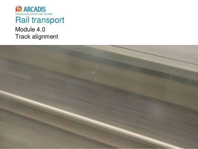 V2010-1 Rail transport Module 4.0 Track alignment