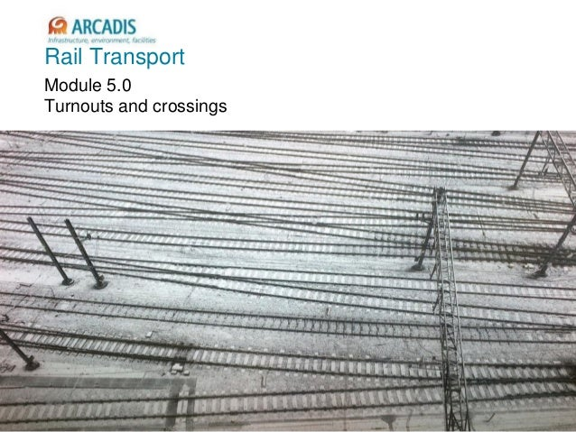 V2010-1 Rail Transport Module 5.0 Turnouts and crossings