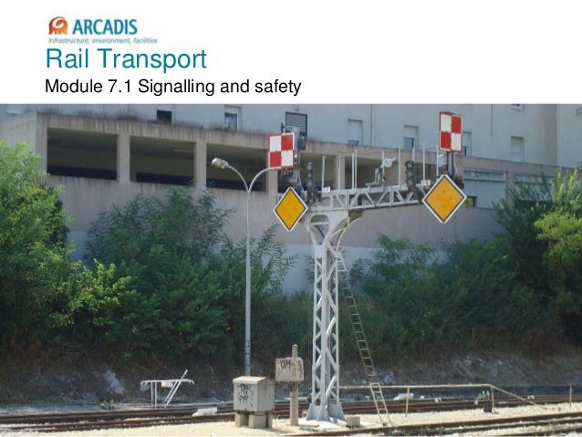 V2010-1 Rail Transport Module 7.1 Signalling and safety