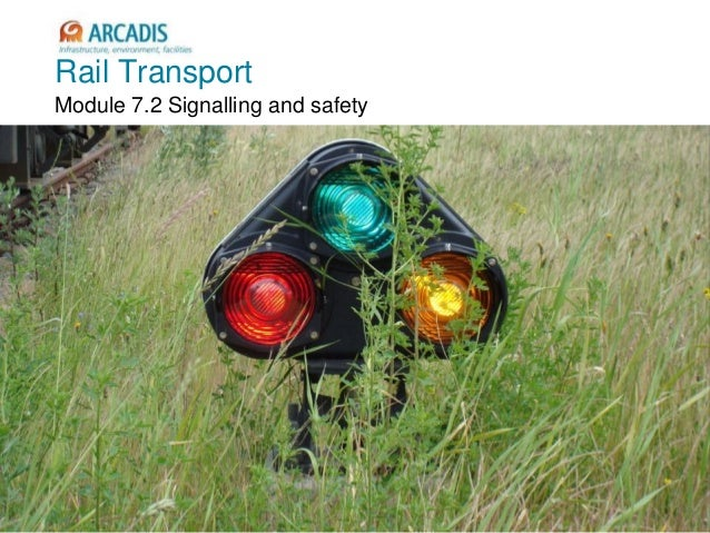 V2010-1 Rail Transport Module 7.2 Signalling and safety