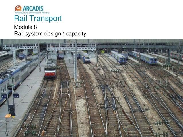 2010-1 Rail Transport Module 8 Rail system design / capacity